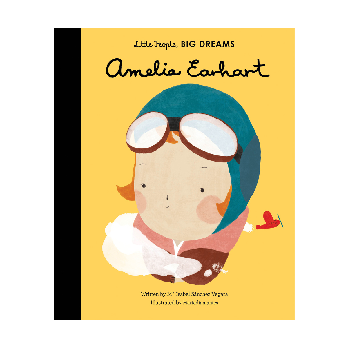 Little People Big Dreams Amelia Earhart Hardcover Book