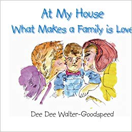 At My House What Makes A Family Is Love book