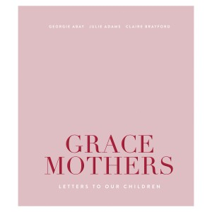 The Grace Tales GRACE MOTHERS Book