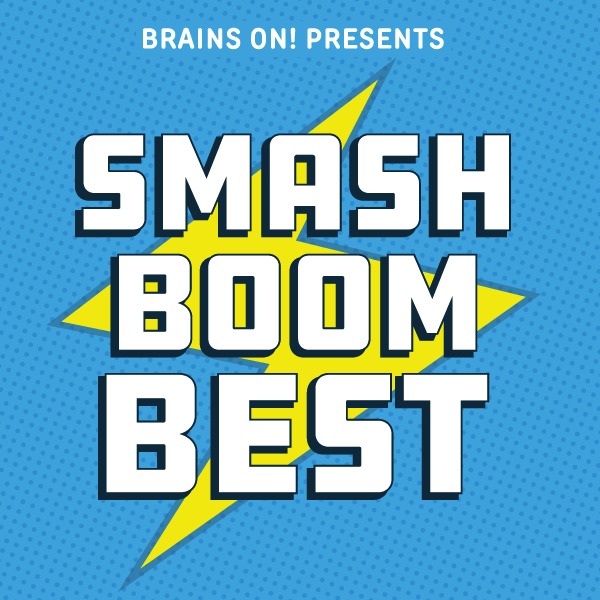 Smash Boom Best Podcast