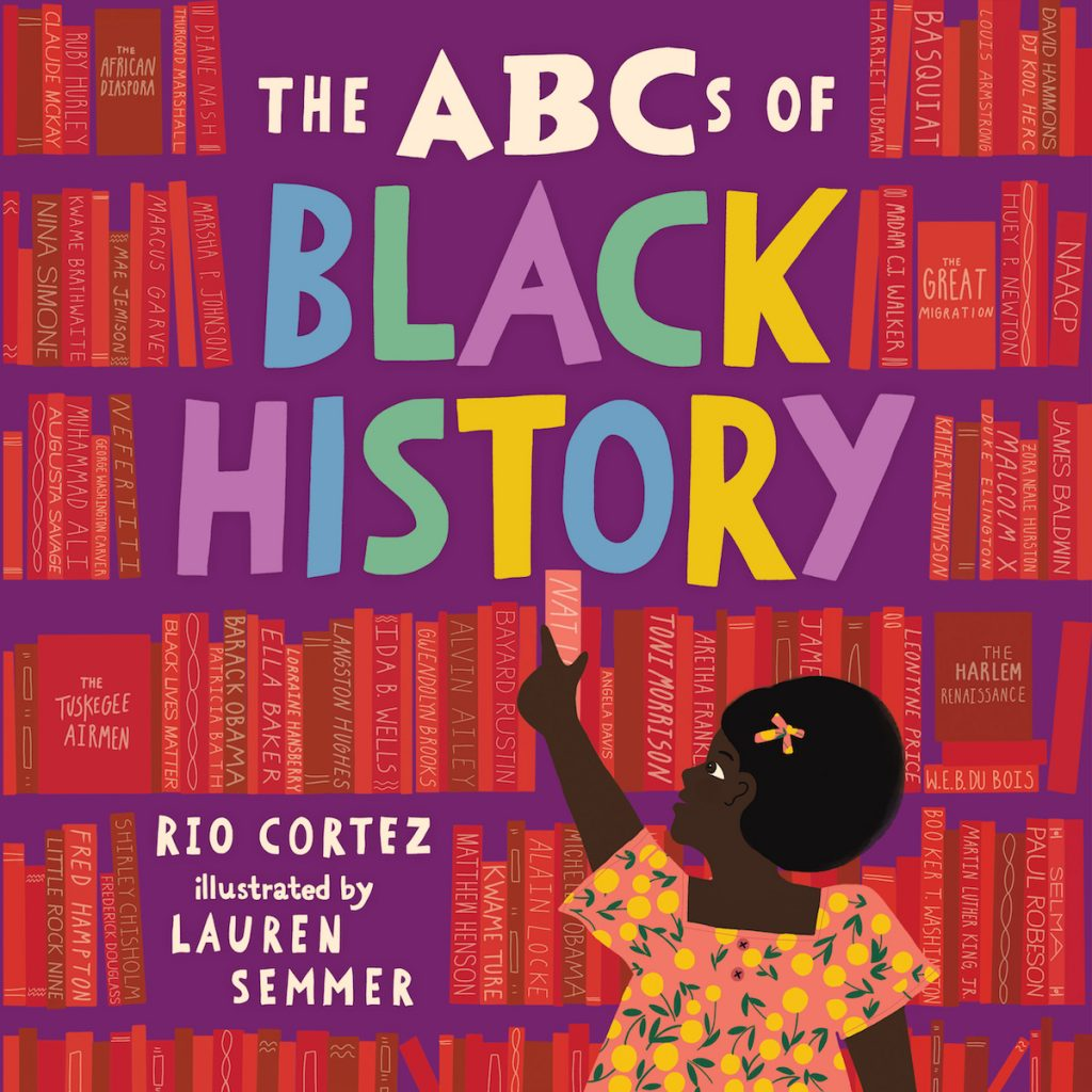 The ABCs of Black History book by Rio Cortez
